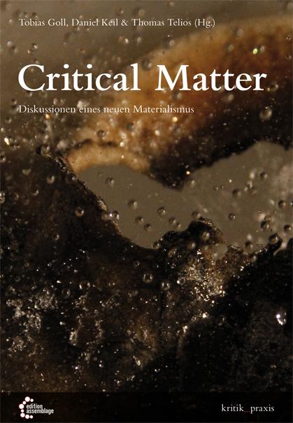 Critical Matter